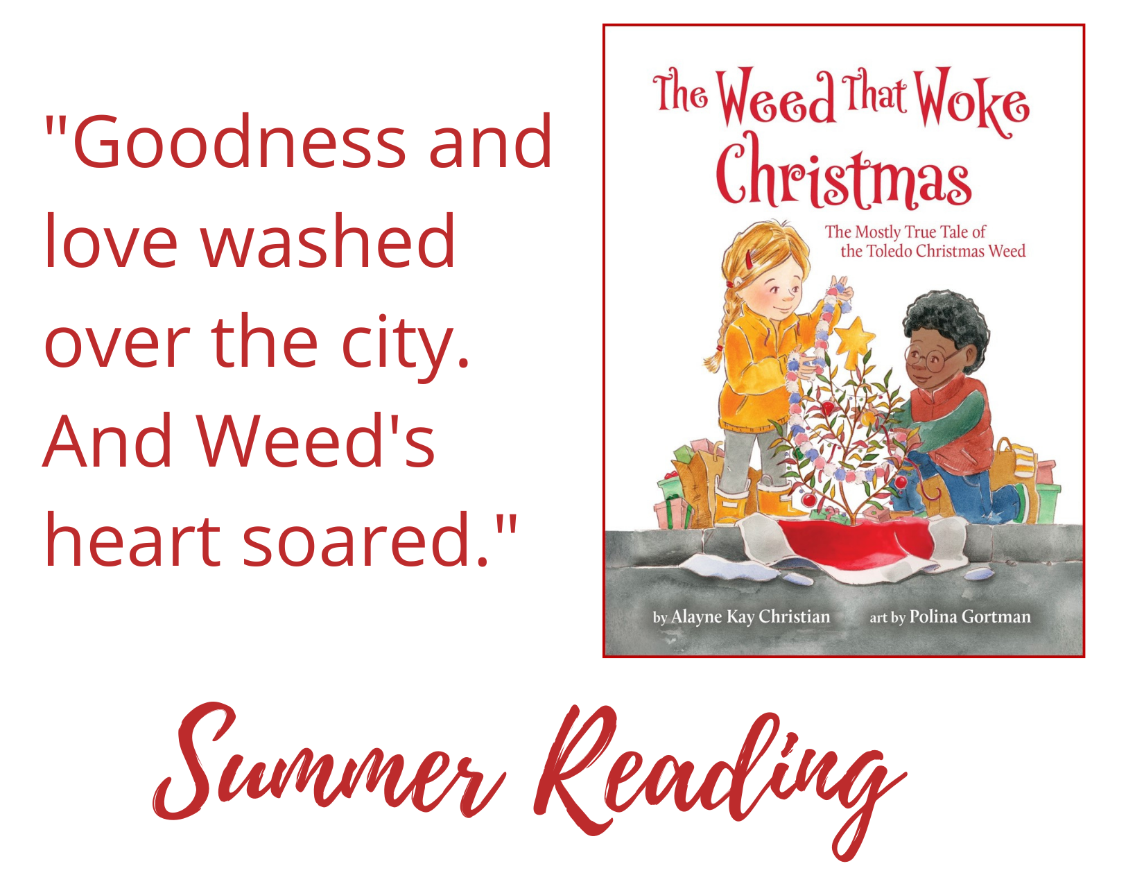 Goodness and love washed over the city. Summer Reading